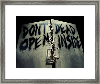 Don't Open Dead Inside Framed Print