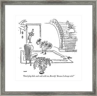 Don't Play Hide-and-seek Framed Print by George Boot