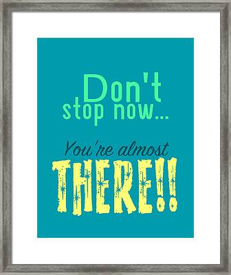 Don't Stop Now Framed Print by Brandon Addis