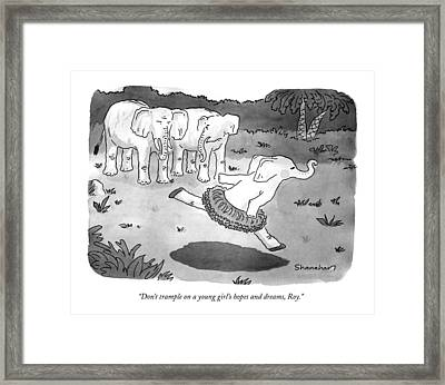 Don't Trample On A Young Girl's Hopes And Dreams Framed Print