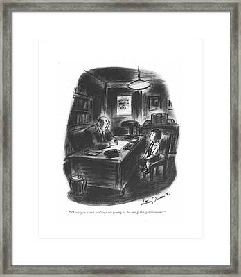 Don't You Think You're A Bit Young To Be Suing Framed Print by Whitney Darrow, Jr.
