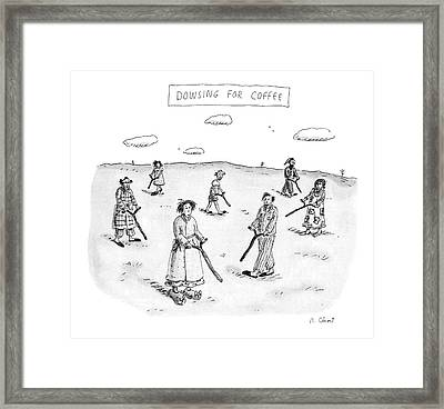 Dowsing For Coffee Framed Print by Roz Chast