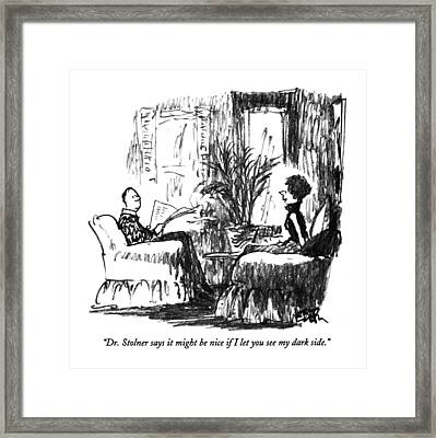 Dr. Stolner Says It Might Be Nice If  I Let Framed Print