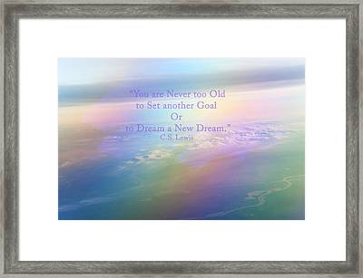 Dream A New Dream Framed Print