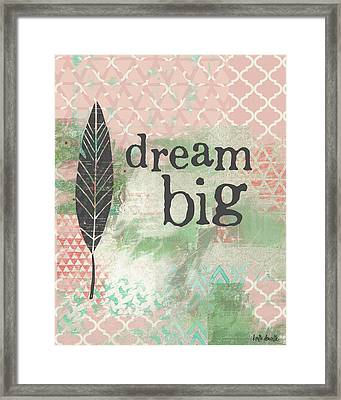 Dream Big Framed Print by Katie Doucette