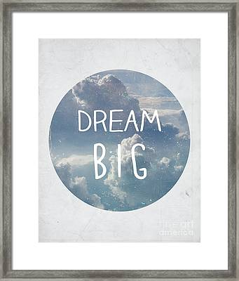 Dream Big Framed Print by Pati Photography