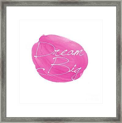 Dream Big Pink Framed Print by Marion De Lauzun