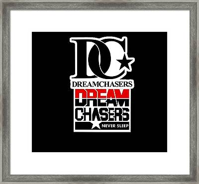 Dreamchasers Framed Print by Dream Chasers Never Sleep