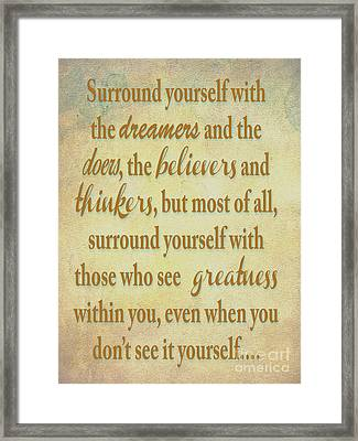 Dreamers Doers Believers  Framed Print by Beverly Guilliams