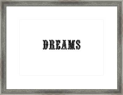 Dreams In Black Framed Print by Chastity Hoff