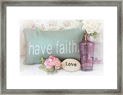 Dreamy Shabby Chic Cottage Inspirational Faith And Love Print - Pink Teal Aqua Purple Romantic Photo Framed Print by Kathy Fornal