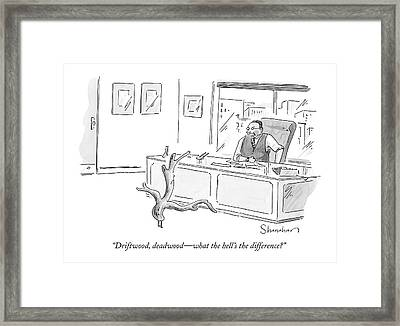 Driftwood, Deadwood - What The Hell's Framed Print by Danny Shanahan