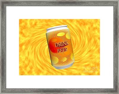 Drink Beer  Framed Print