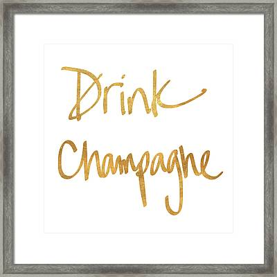 Drink Champagne Framed Print by Sd Graphics Studio