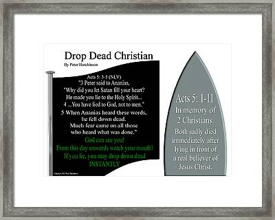 Drop Dead Christian Framed Print