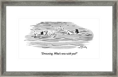 Drowning.  What's New With You? Framed Print by Mike Twohy