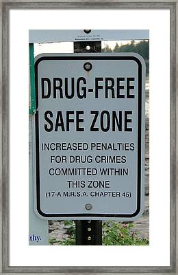 Drug Free Safe Zone Framed Print