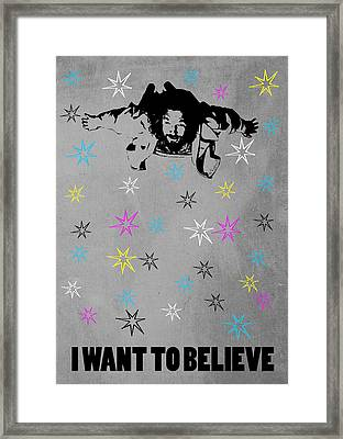 Dude I Want To Believe 3 Framed Print