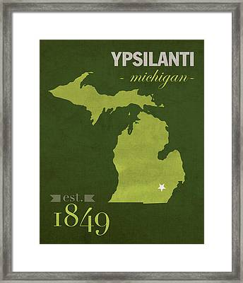 Eastern Michigan University Eagles Ypsilanti College Town State Map Poster Series No 035 Framed Print by Design Turnpike