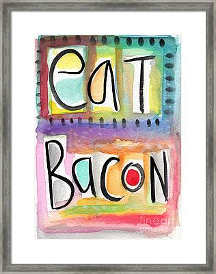Eat Bacon Framed Print by Linda Woods