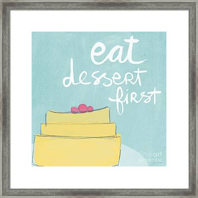 Eat Dessert First Framed Print by Linda Woods