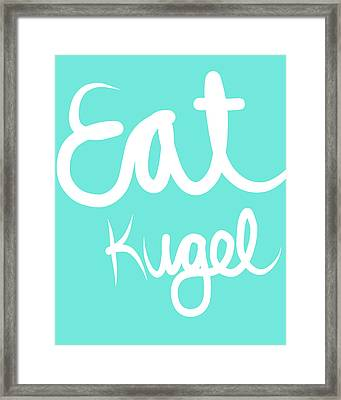 Eat Kugel - Blue And White Framed Print by Linda Woods