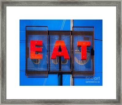 Eat Framed Print by Sonja Quintero