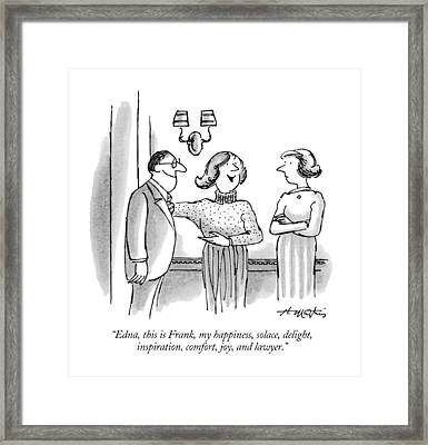 Edna, This Is Frank, My Happiness, Solace Framed Print by Henry Martin