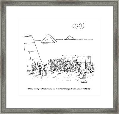 Egyptian Pyramid-builders Are Being Addressed Framed Print