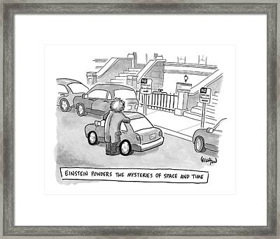 Einstein Is Seen Standing Next To A Parked Car Framed Print by Robert Leighton