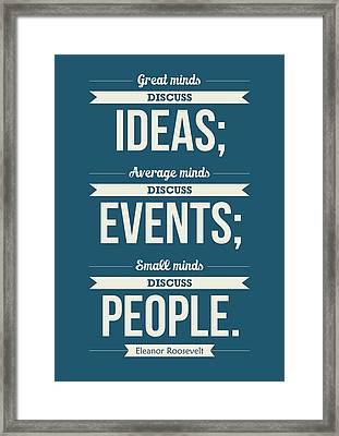Eleanor Roosevelt Typography Print Art Quotes Poster Framed Print by Lab No 4 - The Quotography Department