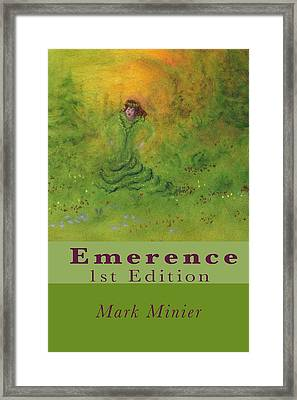 Emerence 156 Page Paperback. Framed Print by Mark Minier