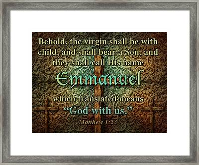 Emmanuel God With Us Framed Print