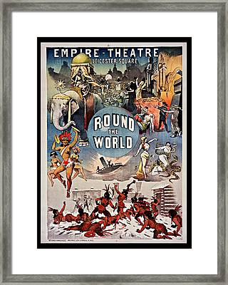 Empire Theatre Round The World 1885 Framed Print by Mountain Dreams