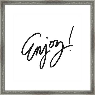 Enjoy Framed Print by South Social Studio