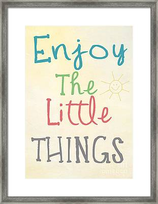 Enjoy The Little Things Framed Print by Pati Photography