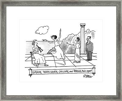 Enterpe, Terpsichore, Calliope, And Bernie Framed Print by Peter Steiner