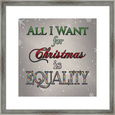 Equality For Xmas Framed Print