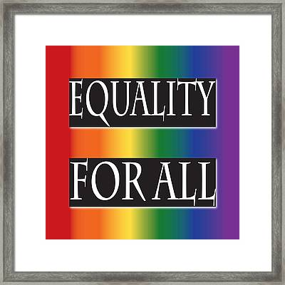 Equality Rainbow Framed Print
