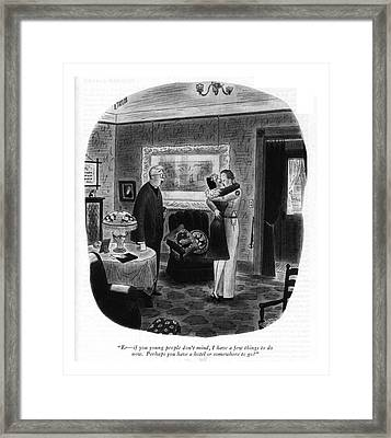 Er - If You Young People Don't Mind Framed Print