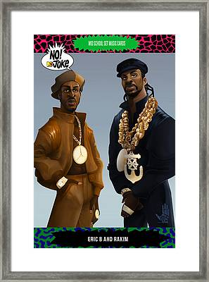 Eric B And Rakim Ntv Card Framed Print