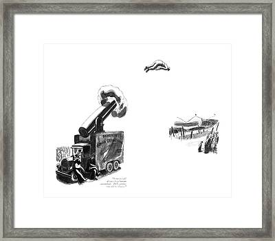 Ernesto Will Always Be A Human Cannonball. He's Framed Print by Robert J. Day
