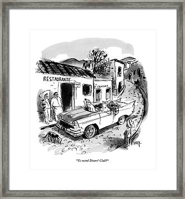 Es Usted Diners' Club? Framed Print by Barney Tobey