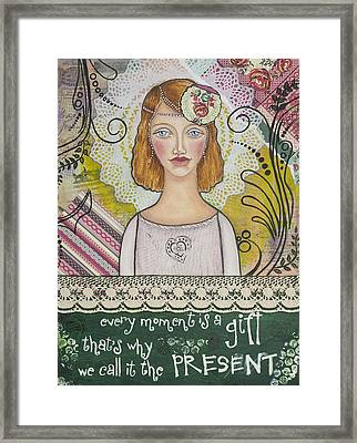 Every Moment Is A Gift  Inspirational Mixed Media Art By Stanka Vukelic Framed Print