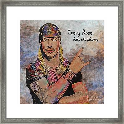 Every Rose Has Its Thorn Framed Print