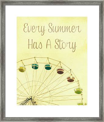 Every Summer Has A Story Framed Print by Pati Photography