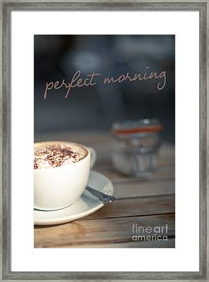 Everybodys Perfect Morning Framed Print by Wolf Kettler