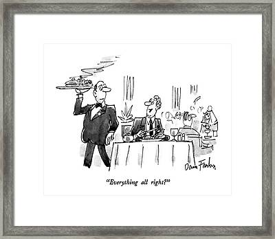 Everything All Right? Framed Print