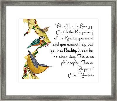Everything Is Energy Framed Print by Alexandra  Sanders