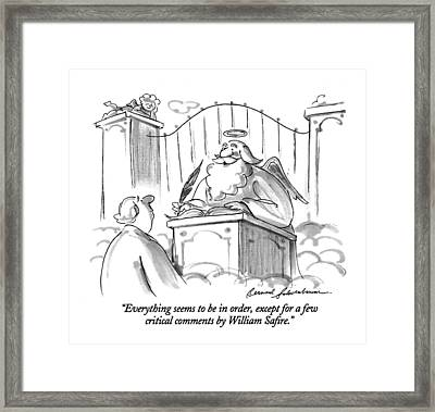 Everything Seems To Be In Order Framed Print
